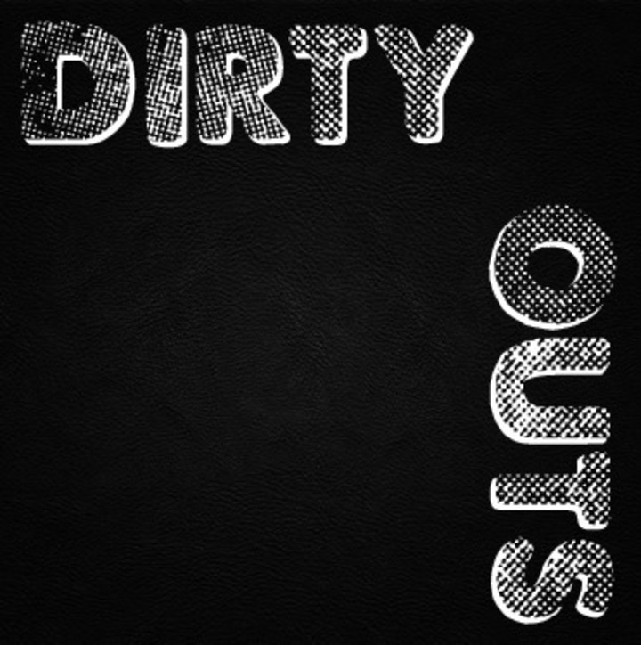 Dirty Outs Tour Dates