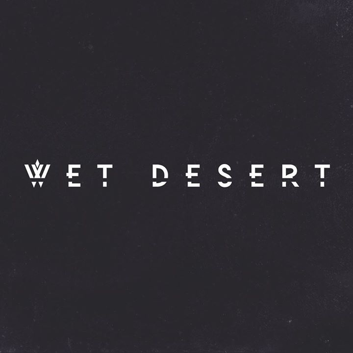 Wet Desert Tour Dates