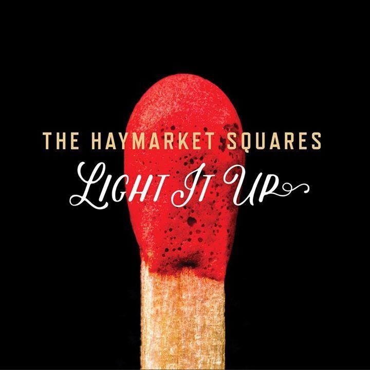 The Haymarket Squares Tour Dates