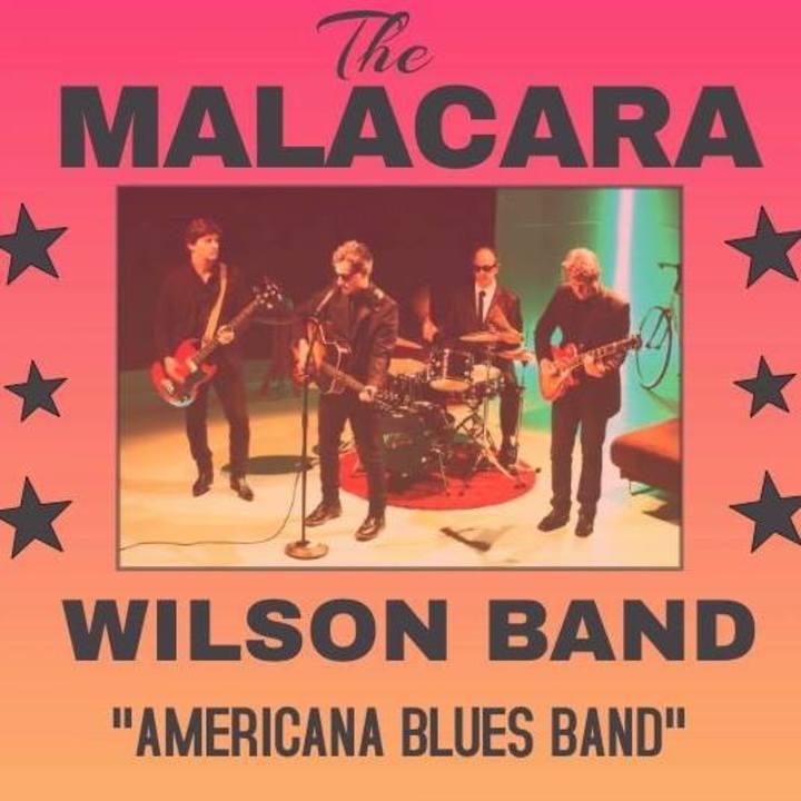 Malacara & Wilson Band Tour Dates
