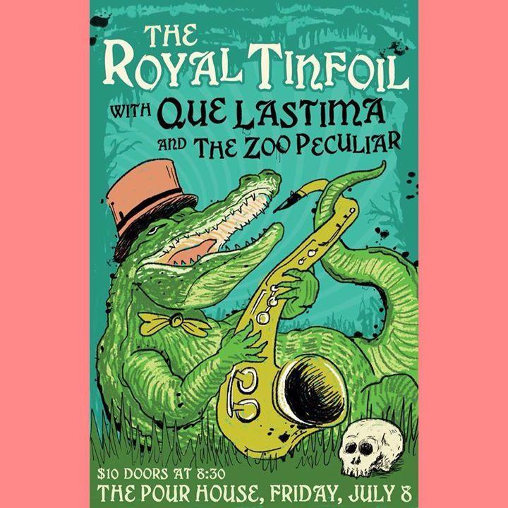 The Royal Tinfoil Tour Dates