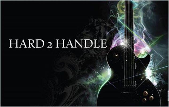 Hard 2 Handle Band Tour Dates