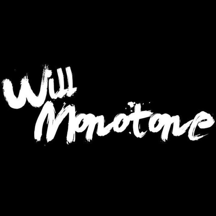 WILL MONOTONE Tour Dates