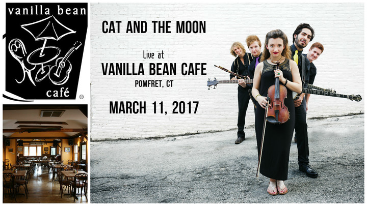 Cat And The Moon @ Vanilla Bean Cafe - Pomfret, CT