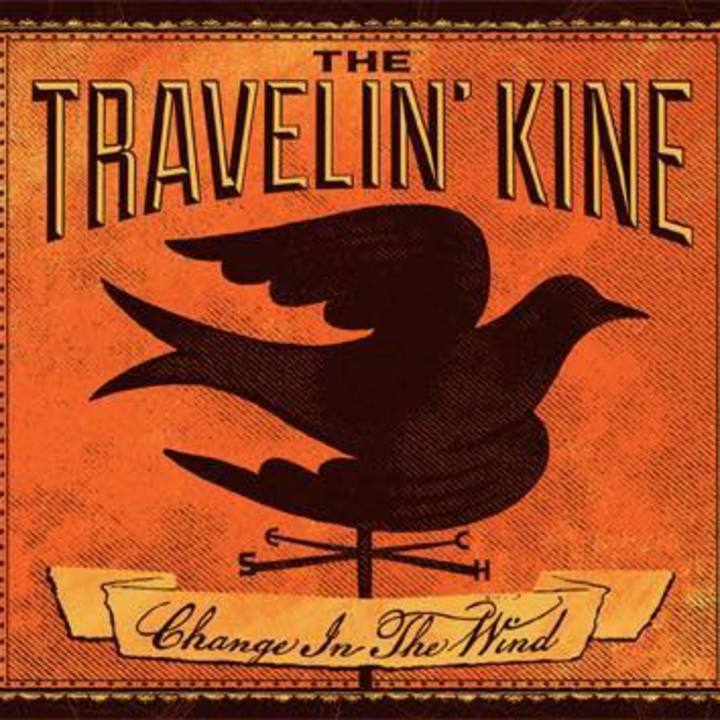 The Travelin' Kine Tour Dates