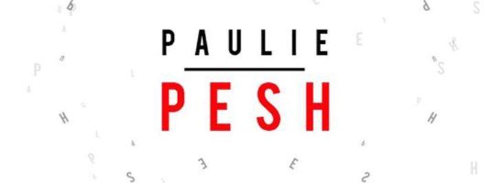 PAULIE PESH Tour Dates