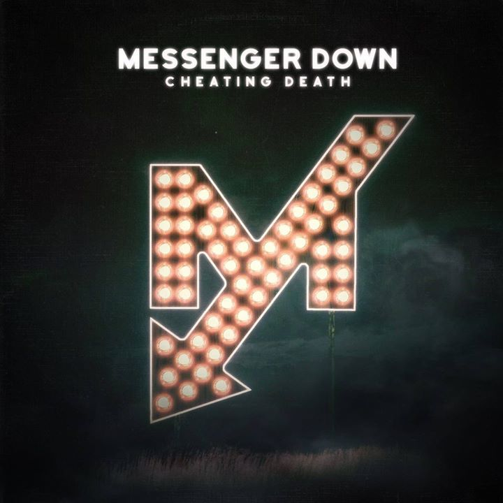 Messenger Down Tour Dates