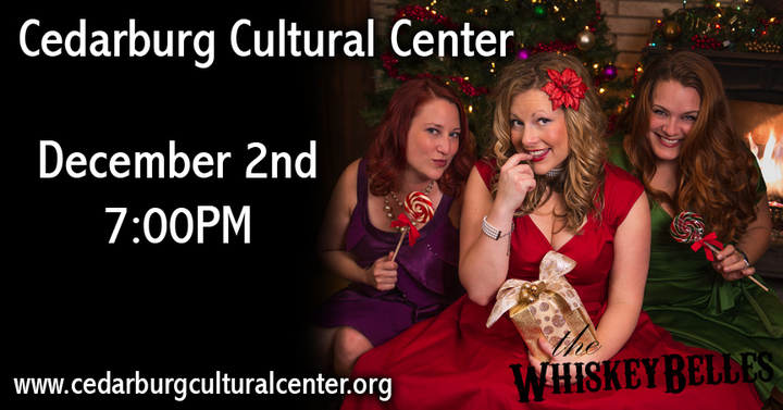 The Whiskeybelles @ Cedarburg Cultural Center - Cedarburg, WI