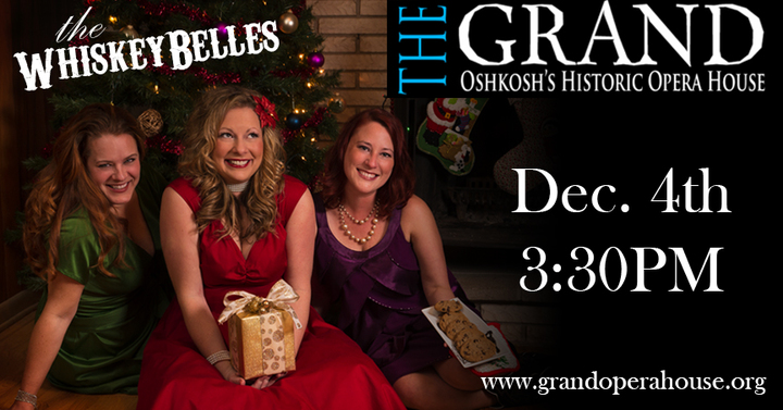 The Whiskeybelles @ Grand Opera House - Oshkosh, WI