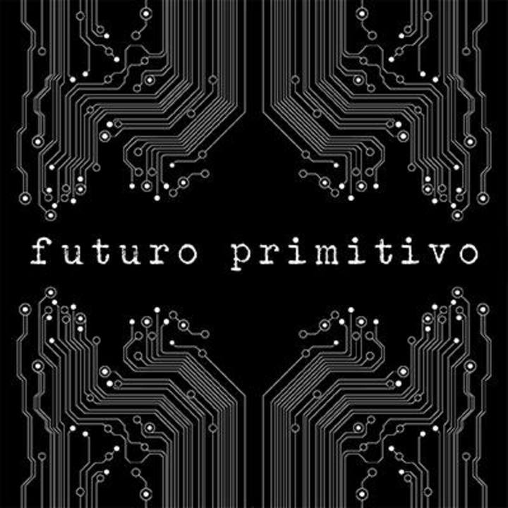 Futuro Primitivo Tour Dates