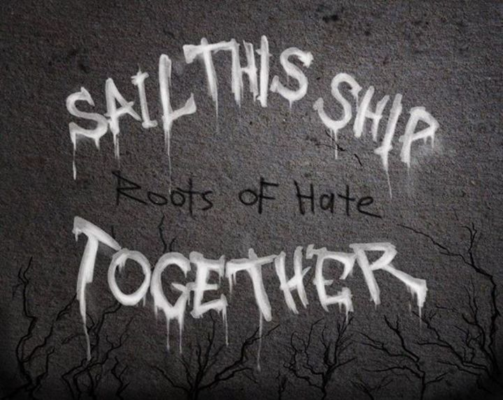 Sail This Ship Together Tour Dates