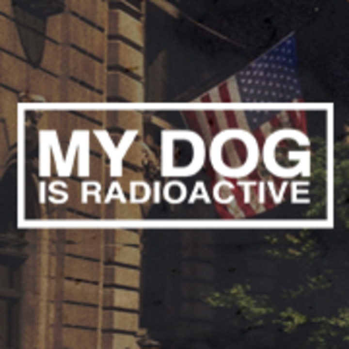 My dog is radioactive Tour Dates