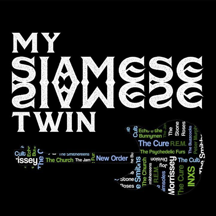 My Siamese Twin Tour Dates