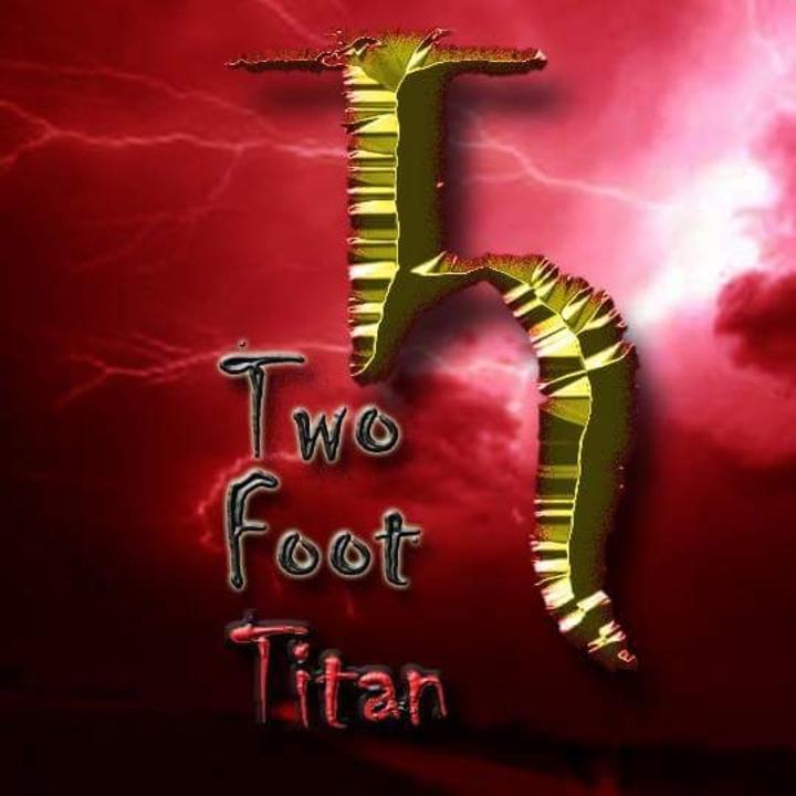 Two foot Titan Tour Dates