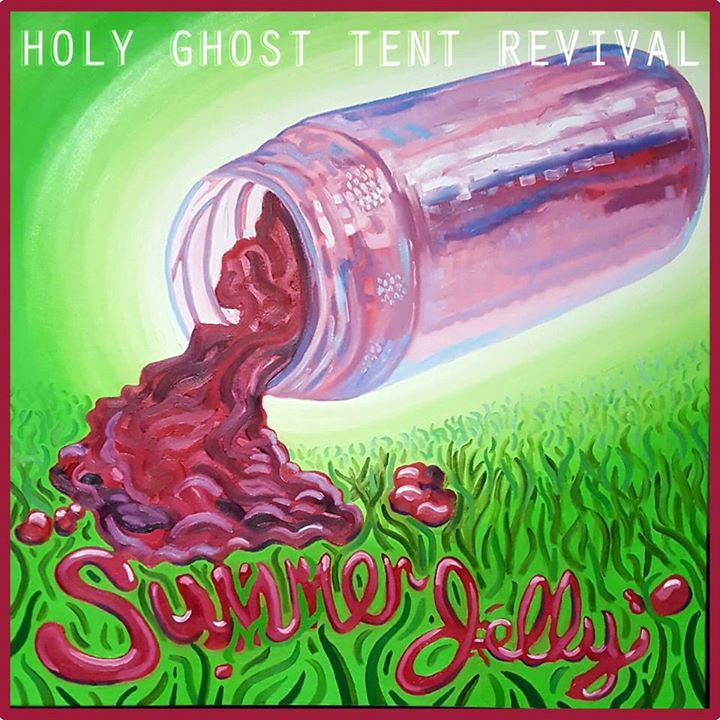 Holy Ghost Tent Revival @ The Whiskey - Wilmington, NC