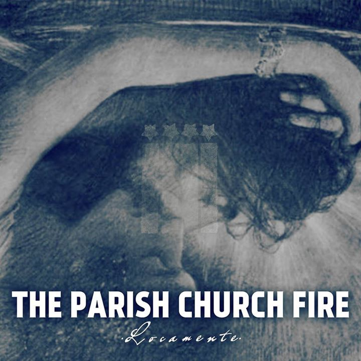 The Parish Church Fire Tour Dates