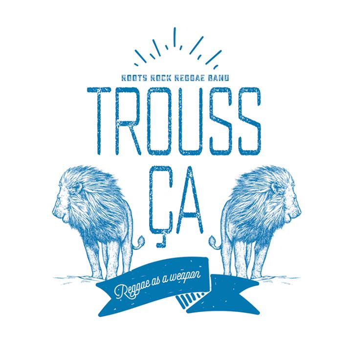 Trouss Ça Tour Dates
