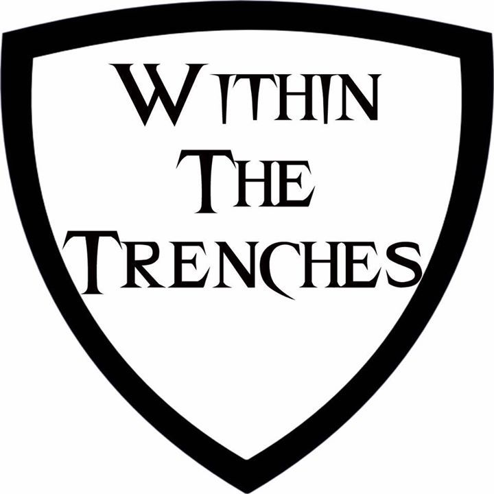Within The Trenches Tour Dates