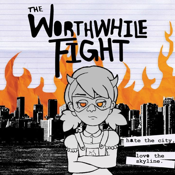 The Worthwhile Fight Tour Dates
