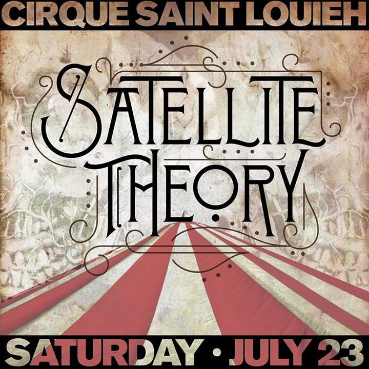 Satellite Theory Tour Dates