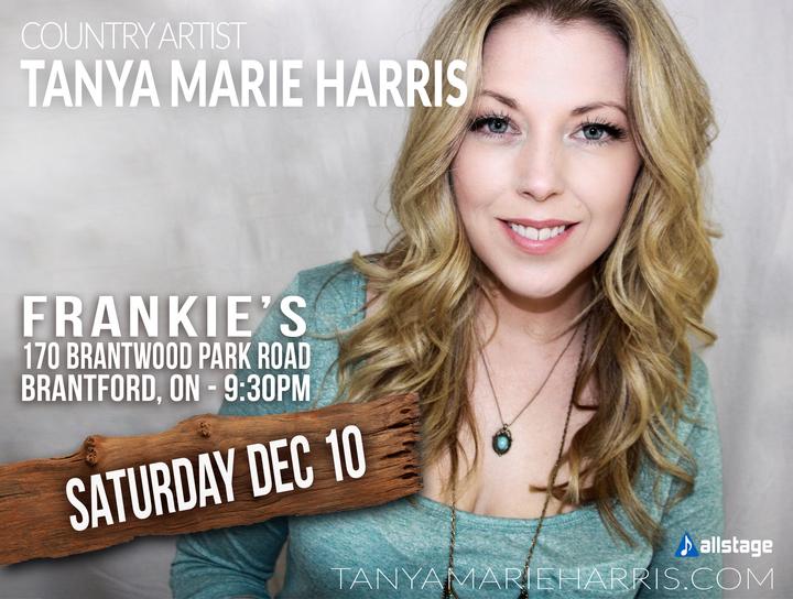 Tanya Marie Harris @ FRANKIES HOMETOWN TAVERN - Brantford, Canada