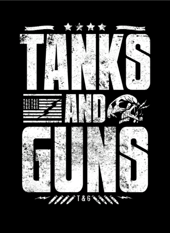 Tanks & Guns Tour Dates