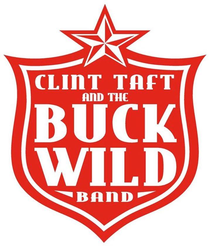 Clint Taft & The Buck Wild Band Tour Dates