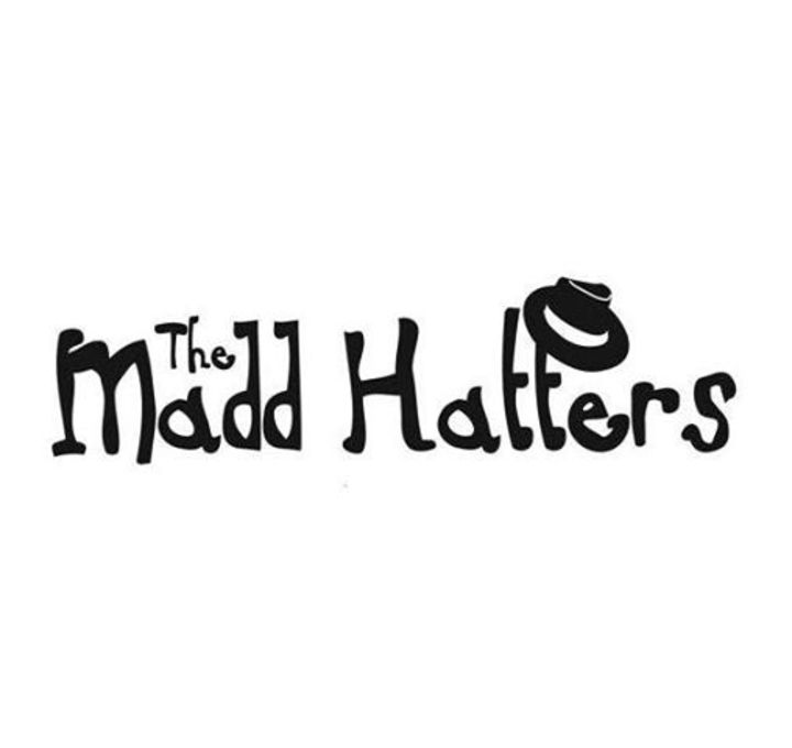 THE MADD HATTERS Tour Dates