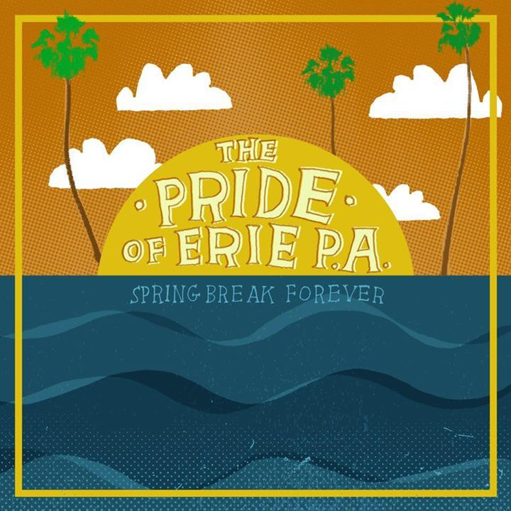 The Pride of Erie Pa Tour Dates