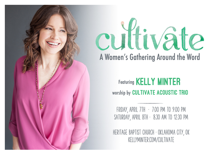 Cultivate: A Women's Gathering Around The Word @ Heritage Baptist Church - Oklahoma City, OK