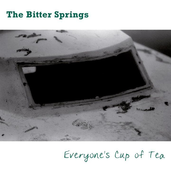 The Bitter Springs - Everyone's Cup of Tea Tour Dates
