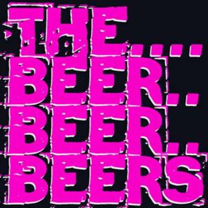 The Beer Beer Beers Tour Dates