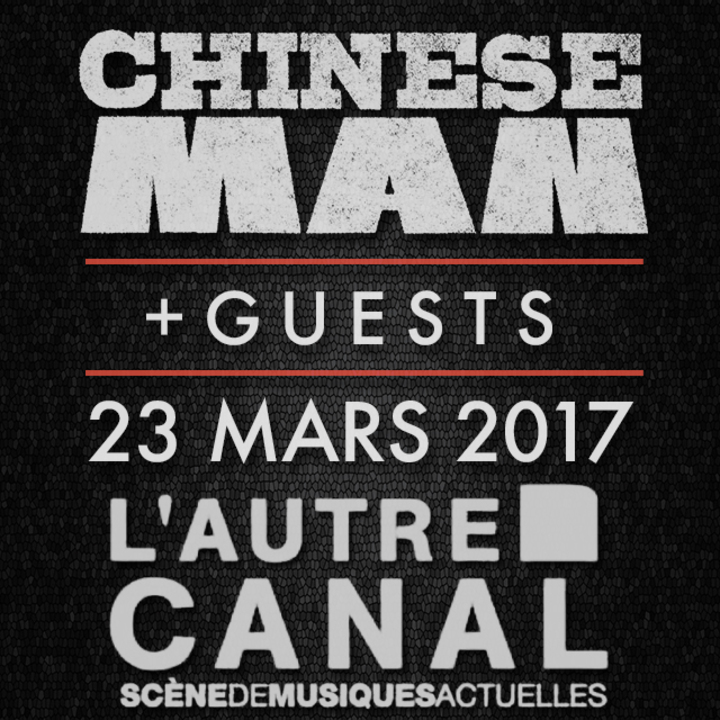 Chinese Man @ L'Autre Canal - Nancy, France