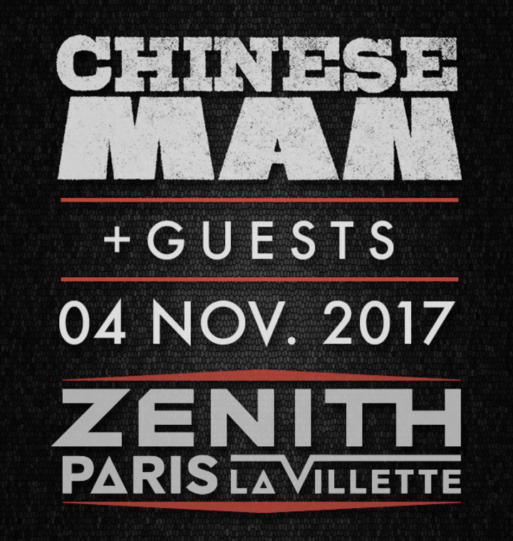 Chinese Man @ Zénith Paris La Villette - Paris, France