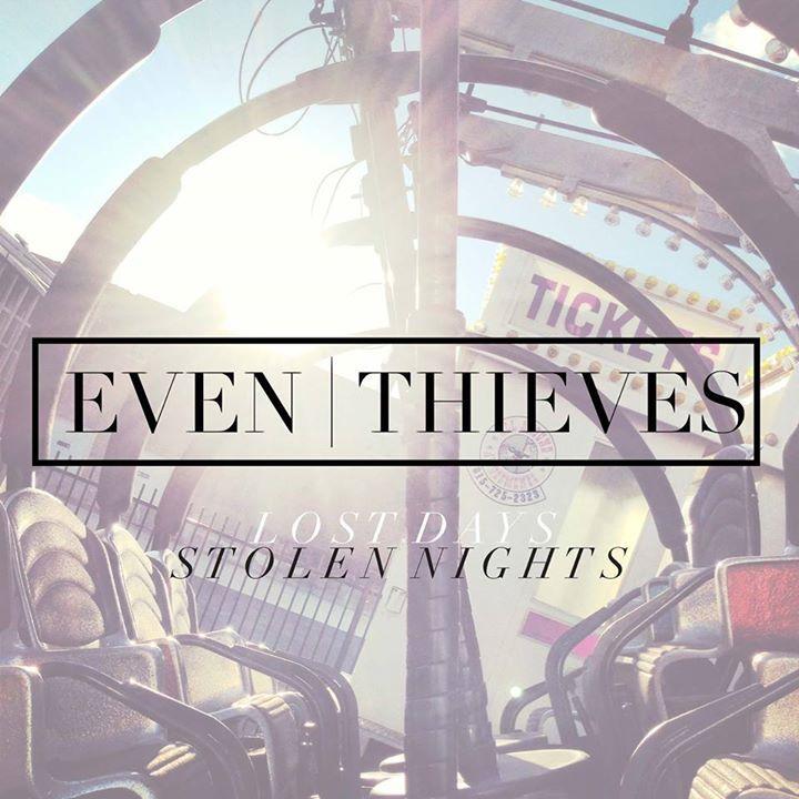 Even Thieves Tour Dates