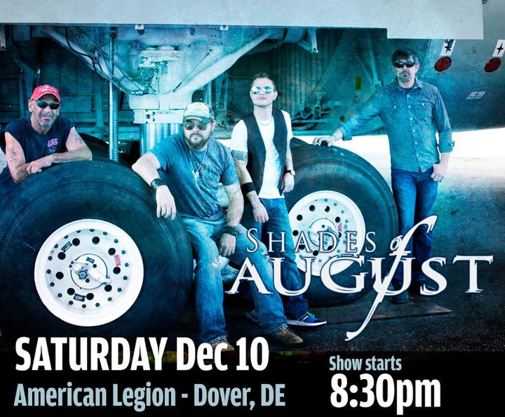 Shades of August @ Walter L. Fox American Legion Post 2 - Dover, DE