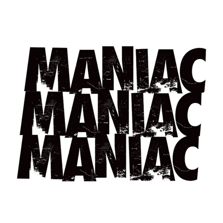 Maniac (LA) Tour Dates