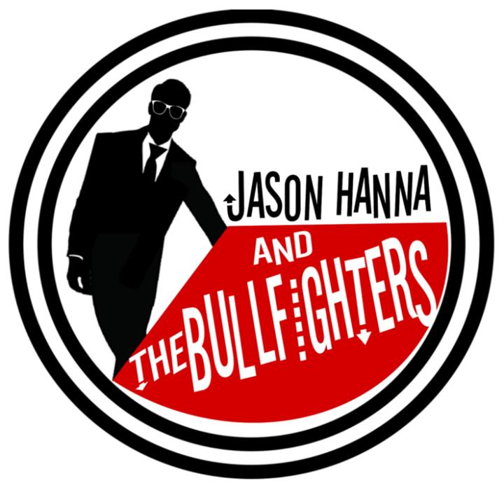 Jason Hanna & The Bullfighters Tour Dates