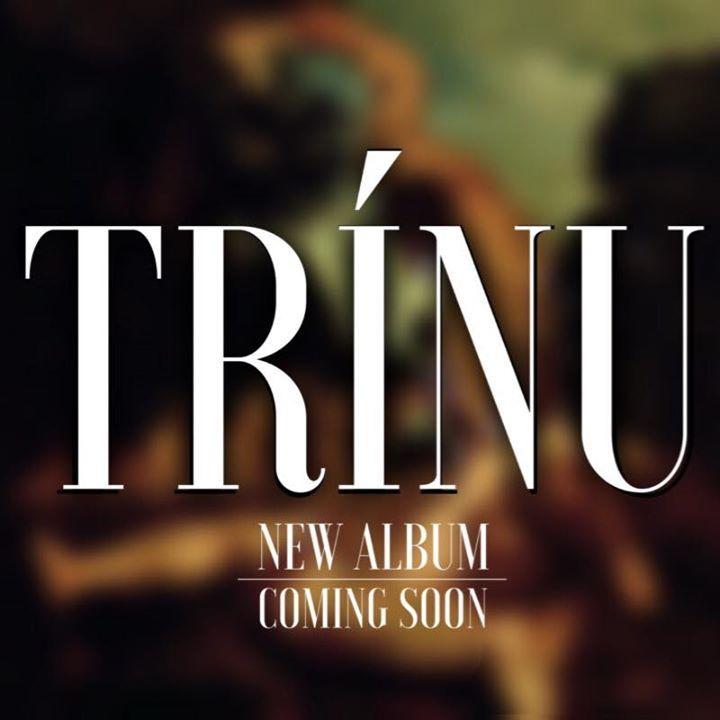 Trinu Tour Dates