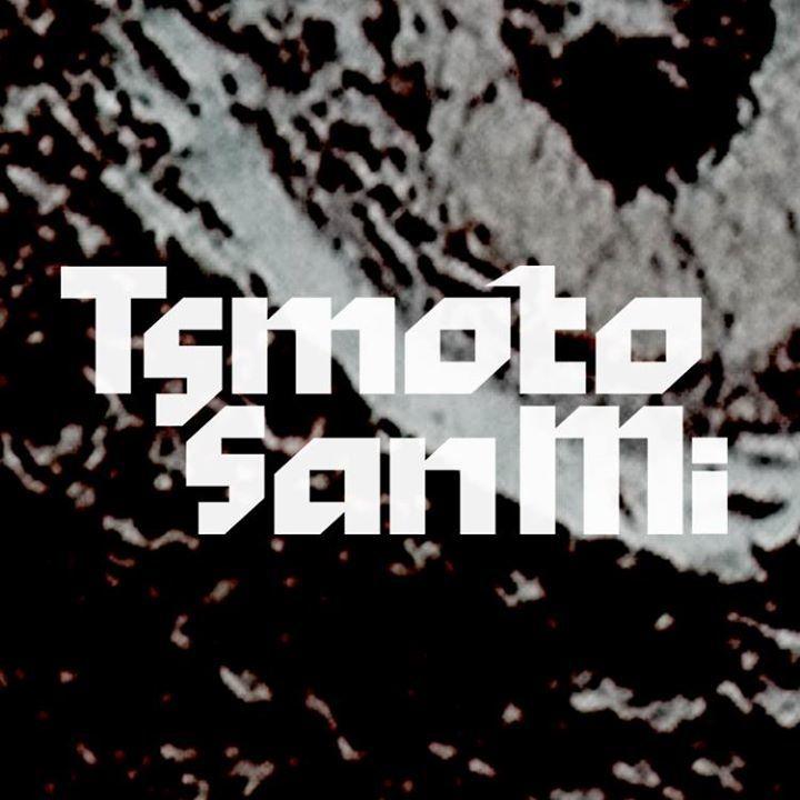 Tsmoto San Mi Tour Dates