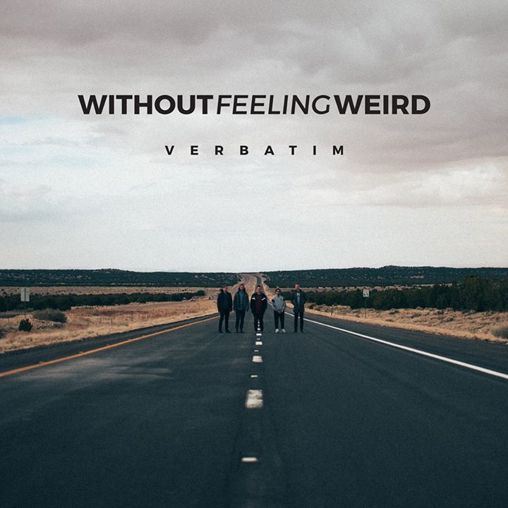 Without Feeling Weird Tour Dates