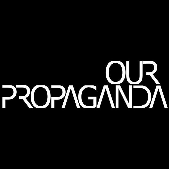 Our Propaganda Tour Dates