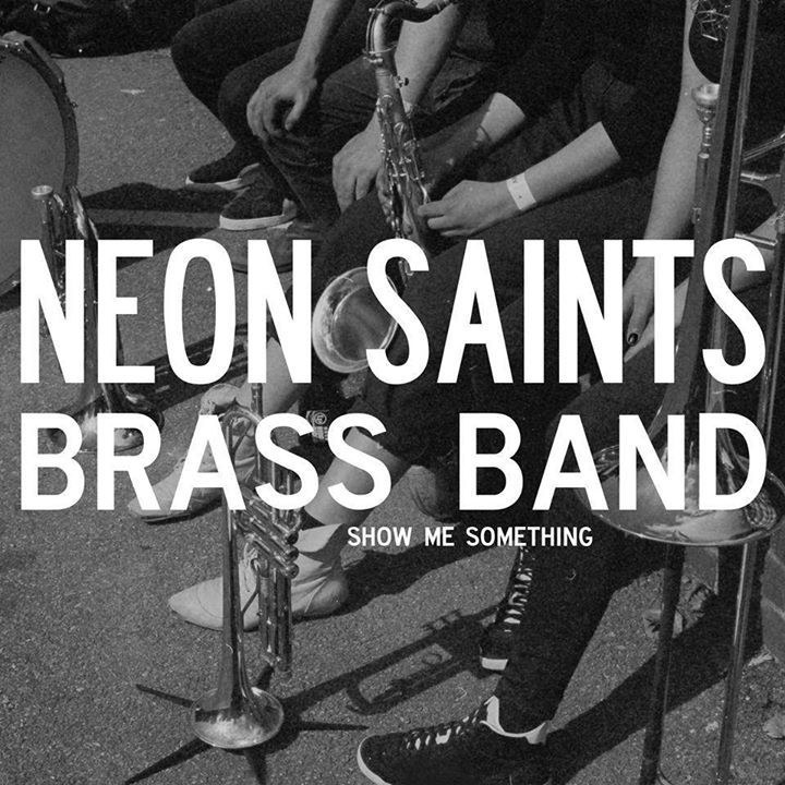 NEON saints brass band Tour Dates