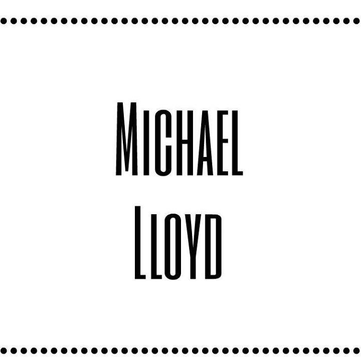 Michael Lloyd Tour Dates