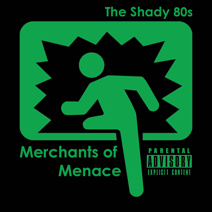 The Shady 80s Tour Dates