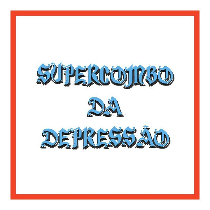 Supercombo da Depressão Tour Dates