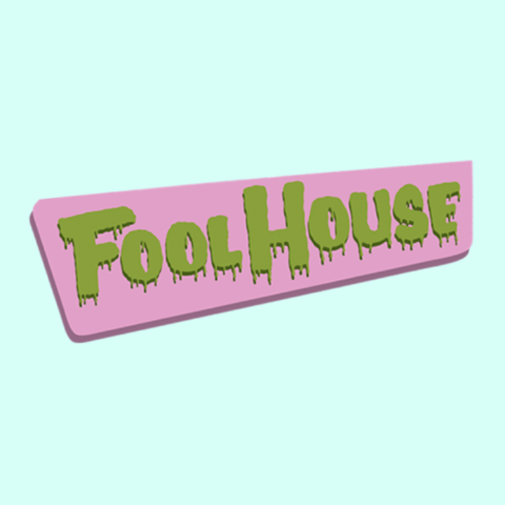 Fool House Tour Dates