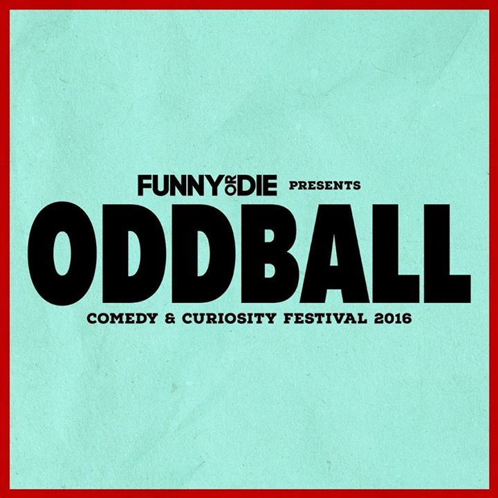 Oddball Comedy & Curiosity Festival Tour Dates