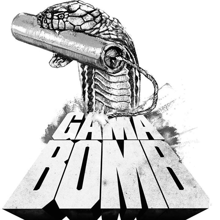 Gama Bomb Tour Dates