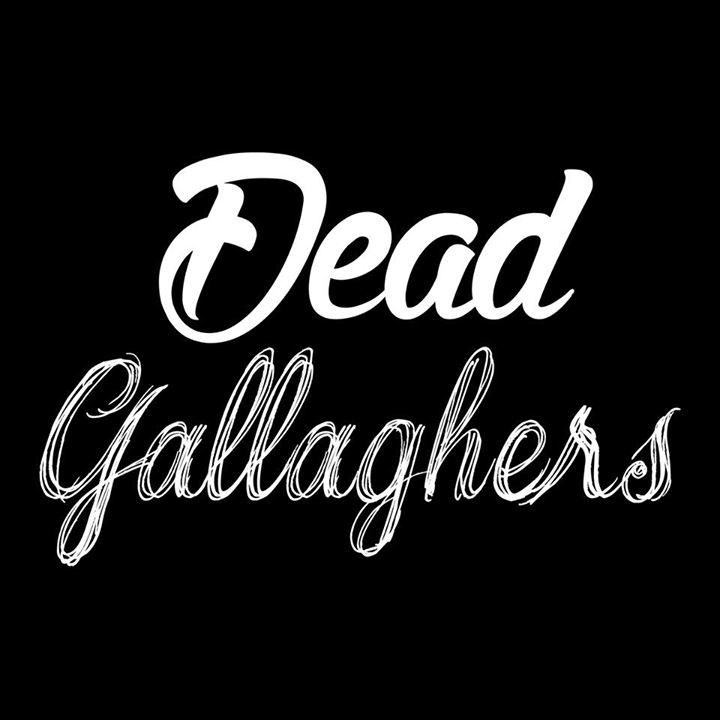Dead Gallaghers Tour Dates